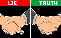 Cách để phát hiện đối phương nói dối chỉ trong vòng vài giây