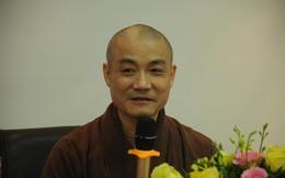 """Thượng tọa Thích Tiến Đạt: """"Trong Phật pháp không có chuyện bỏ tiền ra chuộc tội"""""""