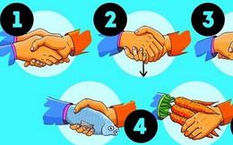 Đọc vị người đối diện qua kiểu bắt tay: Ai cởi mở, ai phục tùng và ai thích kiểm soát?
