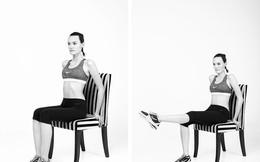 Chỉ cần 1 chiếc ghế và 10 động tác đơn giản, eo thon bụng nhỏ không còn là chuyện mơ ước