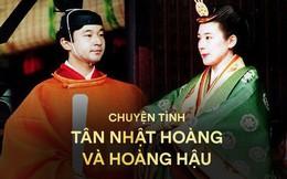 Tân Nhật hoàng Naruhito và 'vương phi u sầu' Masako: Mối tình sét đánh, 6 năm theo đuổi, 3 lần cầu hôn và lời hứa 'bảo vệ em đến trọn đời'