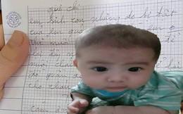 Mẹ bế con gửi cho người lạ rồi bỏ đi: Hé lộ lá thư tay xót xa của người mẹ