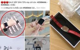 """Mua đồng hồ """"Apple Watch"""" giá 299 nghìn, cô nàng vội bóc phốt sau khi cầm hàng trên tay"""