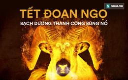 Tết Đoan Ngọ 2019: 5 cung Hoàng đạo thành công bùng nổ, tình duyên nở rộ, tiền bạc đầy túi