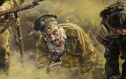 """""""Đội quân tử thần"""" của Nga phản công, quân Đức nhìn đối thủ """"ho ra máu"""" mà hoảng loạn chạy trốn"""