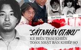 """""""Sát nhân Otaku' - Tên ấu dâm biến thái ra tay tàn độc với các bé gái, gieo rắc nỗi kinh hoàng cho người dân Nhật Bản một thời"""