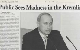 """""""Putin là ai thế?"""": 20 năm trước, người Nga từng nghĩ gì về người được chọn kế nhiệm cựu TT Yeltsin?"""