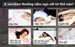 Bạn thường nằm ngủ với tư thế nào? Tư thế ngủ bộc lộ bí mật của bạn