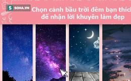 Đêm không trăng hay trời toàn sao? Câu trả lời sẽ gợi mở cách để bạn đẹp hơn mỗi ngày