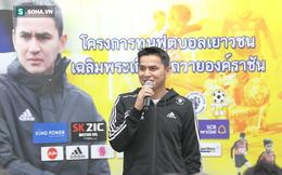 """Kiatisuk lên tiếng, chỉ ra """"bí kíp"""" để U23 Thái Lan vượt bảng tử thần ở giải châu Á"""