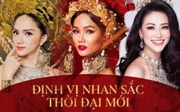Hương Giang, Phương Khánh, H'Hen Niê: Những nàng Hậu da nâu, tóc tém và tiêu chuẩn khác về cái Đẹp