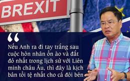 Anh rời EU không có thỏa thuận là kịch bản tồi tệ nhất cho cả đôi bên