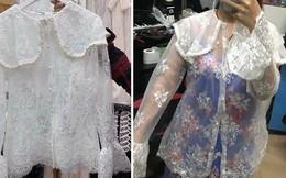 Hí hửng đặt áo ren bánh bèo diện Tết, cô gái 'sốc nặng' khi nhận chiếc áo xuyên thấu 'mặc như không'