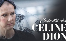 Cùng cực bi kịch cuộc đời Celine Dion: Tuổi thơ nghèo khó, đến đỉnh cao thì bố, anh, chồng cho đến cháu đều đồng loạt ra đi