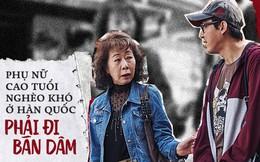 Những cụ bà hành nghề mại dâm ở Hàn Quốc: Con cái không quan tâm, bị đẩy vào đường cùng trong xã hội