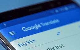 Ai không giỏi tiếng Anh, phải nắm rõ 5 mẹo vàng này để dùng Google dịch 'dễ như ăn kẹo'