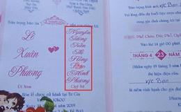 """Tên cô dâu dài """"8 vạn dòng sông"""" trên tấm thiệp cưới khiến quan khách đọc muốn líu lưỡi"""