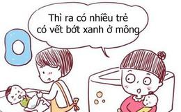 Bộ tranh hài hước về sự thật vết bớt xanh thường thấy ở trẻ sơ sinh khiến ai xem cũng phải bật cười