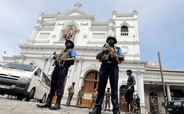 Đánh bom liên hoàn ở Sri Lanka từng được cảnh báo trước đó 10 ngày