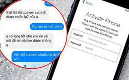 Bức xúc chuyện cô gái nhặt được iPhone không trả còn hồn nhiên nhắn tin xin mật khẩu iCloud để đỡ mất tiền mở khoá