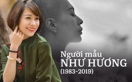 Dương Thùy Linh, Minh Tiệp... nói lời đưa tiễn với người mẫu Như Hương, ngưỡng mộ tinh thần lạc quan đến giây phút cuối cùng