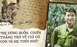 Tình mẫu tử qua 60 bức thư của chàng lính trẻ hy sinh ở tuổi 20: 'Ngày chiến thắng trở về, con sẽ sống với mẹ đến trọn đời'