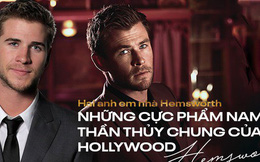 Cặp anh em đắt giá nhất thế giới Chris - Liam Hemsworth: Đẹp như thần, anh cưới cô đào hơn 7 tuổi, em lấy vợ quá bá đạo