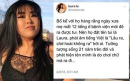 Bố mẹ quyết đặt tên con là Laura vì khó sinh, ý nghĩa cái tên được hé lộ sau 21 năm khiến cô con gái đỏ mặt
