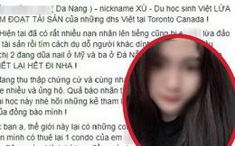 Nữ du học sinh Việt sinh năm 2001 bị tố lừa đảo hơn 350 triệu đồng, đòi lại tiền còn bị gia đình hăm doạ