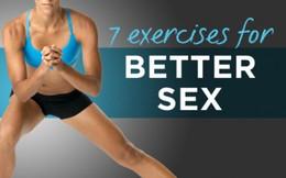 """Nâng cao chất lượng """"yêu"""" bằng 7 động tác thể dục đơn giản"""