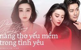 """Nữ hoàng thị phi Phạm Băng Băng: """"Không quên được tình cũ có nghĩa tình mới chưa đủ say đắm, thời gian không đủ dài lâu"""""""