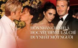 """Cuộc hôn nhân 20 năm của David Beckham - Victoria: Khi hai kẻ cứng đầu chọn đối đãi với tình yêu bằng cách """"hư thì sửa chứ không vứt đi"""""""