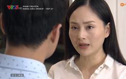 'Nàng dâu order': Khán giả phẫn nộ vì nữ chính Lan Phương đến tận phút cuối vẫn hỗn láo, ngu muội hết thuốc chữa