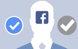"""Sự thật về 2 kiểu """"tick xanh"""" Facebook khác nhau ít người biết: Đừng nghĩ nổi tiếng là có ngay lập tức"""