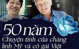 Cựu binh Mỹ say đắm cô gái Việt 17 tuổi, 50 năm sau vẫn đi tìm
