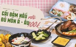 Gái đảm khiến dân tình trầm trồ vì 'xử đẹp' cả món Á, món Âu ngon lành như nhà hàng chỉ với 100k/ bữa