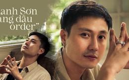 Phong của 'Nàng dâu order' - Thanh Sơn trải lòng chuyện lấy vợ ở tuổi 25 và tình yêu trên phim với các 'chị già'