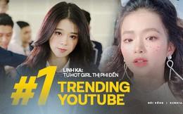 """Linh Ka: Từ hot girl thị phi với phát ngôn """"mua điểm"""" gây sốc đến chủ nhân của #1 trending YouTube"""