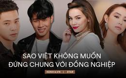 Những lần sao Việt 'đụng độ' không muốn đứng chung với đồng nghiệp: Người bị tố mắc bệnh ngôi sao, người sợ ảnh hưởng vì chuyện đời tư