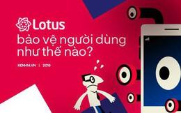 Hé lộ cách MXH Lotus bảo vệ người dùng: Kiểm duyệt chặt chẽ, có 'tick xanh', không bán dữ liệu riêng tư