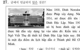 Bạn biết không, thi Đại học ở Hàn Quốc có môn Tiếng Việt và đây là đề thi siêu khó của năm nay