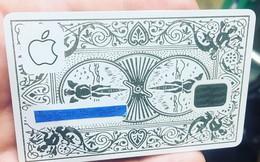 Những chiếc thẻ Apple Card độc nhất vô nhị trên thế giới