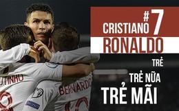 Cứ mỗi ngày, Ronaldo lại trẻ ra, và phi phàm hơn