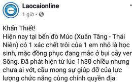 """Lào Cai xử lý trường hợp """"phao"""" tin đồn kêu gọi cứu học sinh chết đuối"""