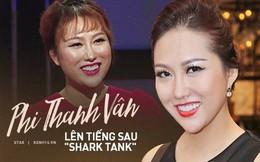 """Phi Thanh Vân lên tiếng khi bị chê lố lăng tại Shark Tank: """"Người ta đang cố tình để khích mình. Mình phải tĩnh lại, ngồi yên để mỉm một nụ cười nhân hậu, hiền hòa"""""""