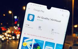 AirVisual đột ngột biến mất tại VN: Không thể cài ứng dụng, fanpage Facebook chặn người Việt