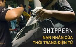 Tâm sự của các shipper về mặt trái của ngành công nghiệp 'thời trang điện tử': Liều mạng mỗi ngày, đi nhiều mà lương chẳng được bao nhiêu