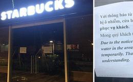 Nóng: Ô nhiễm nguồn nước, một cửa hàng Starbucks ở Hà Nội phải tạm đóng cửa, chưa hẹn ngày quay trở lại