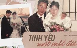 Chuyện tình đặc biệt của chàng trai Hà Thành và cô gái thôn quê: 25 năm không ngọt ngào lãng mạn và tình yêu bất tử qua lời kể của con gái