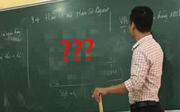 Đang học về Hàm số, thầy giáo Toán bỗng lấy 1 ví dụ siêu lầy lội minh hoạ cho bài giảng khiến học sinh cười té ghế